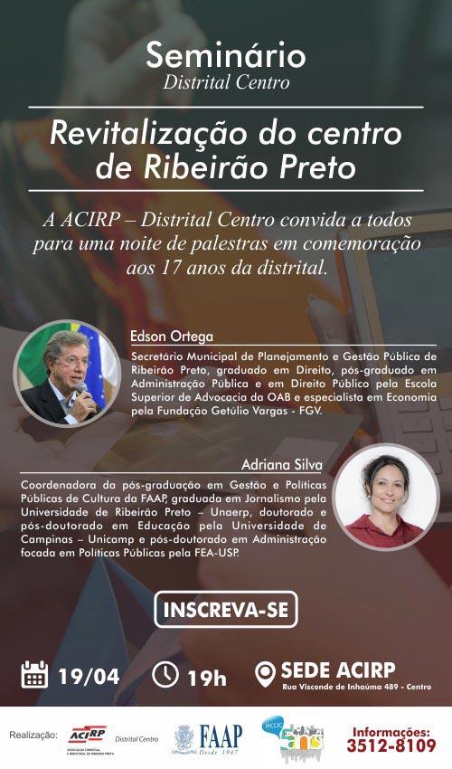 ACIRP promove seminário para discutir a revitalização da área central