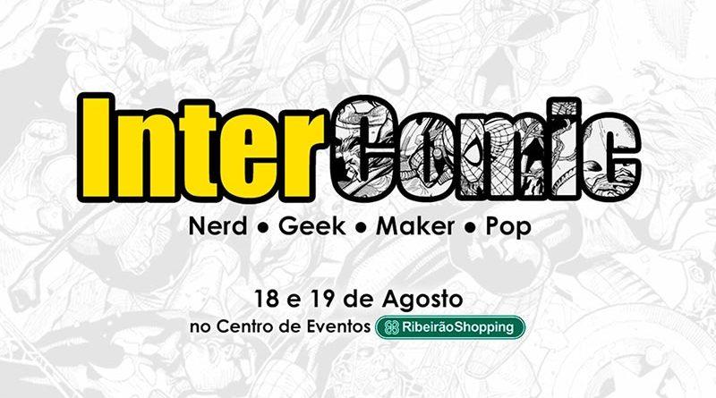 InterComic acontece nos dias 18 e 19 de Agosto em Ribeirão Preto